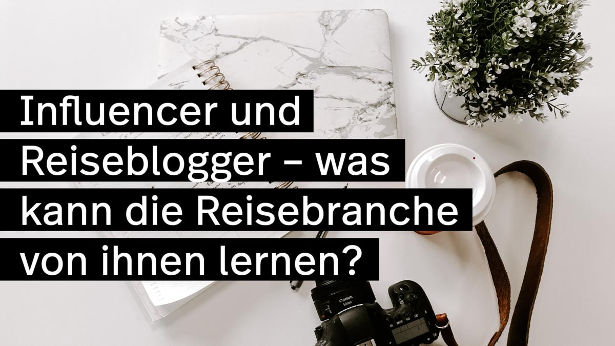 Influencer-und-Reiseblogger-Tourismus-Turn
